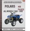 Thumbnail Polaris All Models 1985 - 1995 Factory Service Repair Manual Download
