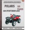 Thumbnail Polaris 500 Sportsman 2005 Factory Service Repair Manual Download