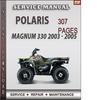 Polaris Magnum 330 2003 - 2005 Factory Service Repair Manual Download