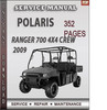 Thumbnail Polaris Ranger 700 4x4 Crew 2009 Factory Service Repair Manual Download