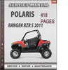 Thumbnail Polaris Ranger RZR S 2011 Factory Service Repair Manual Download