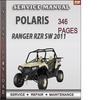 Thumbnail Polaris Ranger RZR SW 2011 Factory Service Repair Manual Download