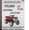 Thumbnail Polaris Sportsman 300 HO 2009 Factory Service Repair Manual Download