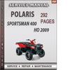 Thumbnail Polaris Sportsman 400 HO 2009 Factory Service Repair Manual Download