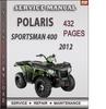 Thumbnail Polaris Sportsman 400 2012 Factory Service Repair Manual Download