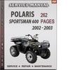 Thumbnail Polaris Sportsman 600 2002 - 2003 Factory Service Repair Manual Download