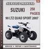Thumbnail Suzuki 90 LTZ Quad Sport 2007 Factory Service Repair Manual Download