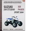Thumbnail Suzuki 250 LTZ Quad Sport 2004 Factory Service Repair Manual Download