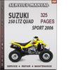 Thumbnail Suzuki 250 LTZ Quad Sport 2006 Factory Service Repair Manual Download