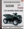 Thumbnail Suzuki LTA 700 King Quad 2005 Factory Service Repair Manual Download