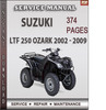 Thumbnail Suzuki LTF 250 Ozark 2002 - 2009 Factory Service Repair Manual Download