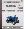 Thumbnail Yamaha YFM 50 S Raptor 2004-2008 Factory Service Repair Manual Download