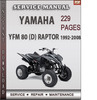 Thumbnail Yamaha YFM 80 (D) RAPTOR 1992-2008 Factory Service Repair Manual Download