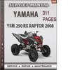 Thumbnail Yamaha YFM 250 RX Raptor 2008 Factory Service Repair Manual Download