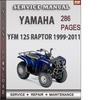 Thumbnail Yamaha YFM 125 Raptor 1999-2011 Factory Service Repair Manual Download