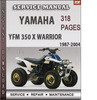 Thumbnail Yamaha YFM 350 X Warrior 1987-2004 Factory Service Repair Manual Download