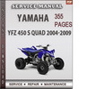 Thumbnail Yamaha YFZ 450 S Quad 2004-2009 Factory Service Repair Manual Download