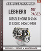 Thumbnail LEBHERR Diesel Engine D 9306 D 9308 D 9406 D 9408 Factory Service Repair Manual Download