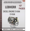 Thumbnail LEBHERR Diesel Engine D 9306 D 9308 Factory Service Repair Manual Download