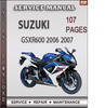 Thumbnail Suzuki GSXR600 2006 2007 Factory Service Repair Manual Download