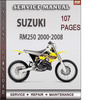 Thumbnail Suzuki RM250 2000-2008 Factory Service Repair Manual Download