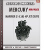 Thumbnail Mercury Mariner 210 240 HP Jet Drive Service Repair Manual D