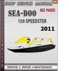 Thumbnail Seadoo 150 Speedster 2011 Shop Service Repair Manual Downloa
