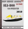 Thumbnail Seadoo 150 Speedster 2010 Shop Service Repair Manual Downloa