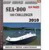 Thumbnail Seadoo 180 Challenger 2010 Shop Service Repair Manual Downlo