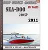 Thumbnail Seadoo 210 SP 2011 Shop Service Repair Manual Download