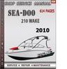 Thumbnail Seadoo 210 Wake 2010 Shop Service Repair Manual Download