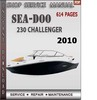 Thumbnail Seadoo 230 Challenger 2010 Shop Service Repair Manual Downlo