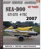 Thumbnail Seadoo GTI GTX 2007 4-TEC Shop Service Repair Manual Downloa