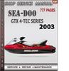 Thumbnail Seadoo GTX 4-TEC SERIES 2003 Shop Service Repair Manual Down