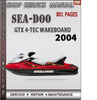 Thumbnail Seadoo GTX 4-TEC Wakeboard 2004 Shop Service Repair Manual D