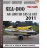 Thumbnail Seadoo GTI LIMITED GTS SE GTX 2011 Shop Service Repair Manua