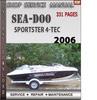 Thumbnail Seadoo Sportster 4-Tec 2006 Shop Service Repair Manual Downl