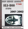 Thumbnail Seadoo Utopia 2001 2002 Shop Service Repair Manual Download
