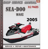 Thumbnail Seadoo Wake 2005 Shop Service Repair Manual Download