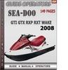 Thumbnail Seadoo GTI GTX RXP RXT WAKE 2008 Operators Guide Manual Down
