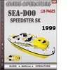 Thumbnail Seadoo Speedster SK 1999 Operators Guide Manual Download