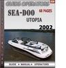Thumbnail Seadoo Utopia 2002 Operators Guide Manual Download