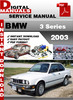 Thumbnail BMW 3 Series 2003 Factory Service Repair Manual