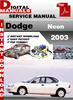 Thumbnail Dodge Neon 2003 Factory Service Repair Manual