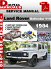Thumbnail Land Rover Defender 110 1984 Factory Service Repair Manual