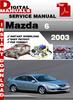 Thumbnail Mazda 6 2003 Factory Service Repair Manual
