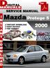 Thumbnail Mazda Protege 5 2000 Factory Service Repair Manual