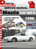 Thumbnail Mazda 626 MX-6 1996 Factory Service Repair Manual