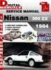 Nissan 300 ZX 1984 service manual,Nissan 300 ZX 1984 repair