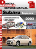 Thumbnail Subaru Impreza 2003 Factory Service Repair Manual